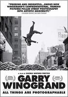 Cover image for Garry Winogrand [videorecording DVD] : all things are photographable