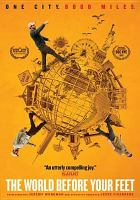 Cover image for The world before your feet [videorecording DVD]
