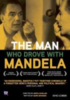 Cover image for The man who drove with Mandela [videorecording DVD]