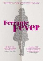 Cover image for Ferrante fever [videorecording DVD]