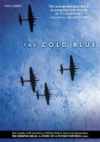 Cover image for The cold blue [videorecording DVD]