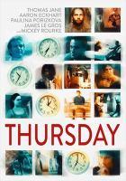 Imagen de portada para Thursday [videorecording DVD]