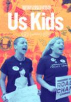 Imagen de portada para Us kids [videorecording DVD]