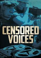 Cover image for Censored voices [videorecording DVD] : the six-day war, uncut