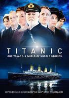 Cover image for Titanic [videorecording DVD] (Linus Roache version)