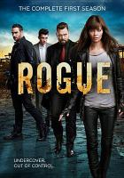 Cover image for Rogue. Season 1, Complete [videorecording DVD]
