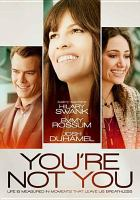 Cover image for You're not you [videorecording DVD]