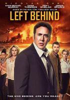 Imagen de portada para Left behind [videorecording DVD] : (Nicolas Cage version)
