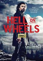 Cover image for Hell on wheels. Season 4, Complete [videorecording DVD]