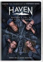 Cover image for Haven. Season 5, Vol. 2 [videorecording DVD] : the final season