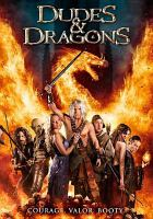 Cover image for Dudes & dragons [videorecording DVD]