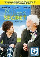 Cover image for Milton's secret [videorecording DVD]