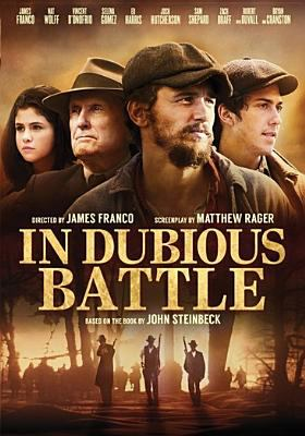 Cover image for In dubious battle [videorecording DVD]