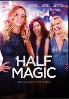 Cover image for Half magic [videorecording DVD]