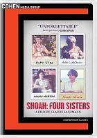 Cover image for Shoah : four sisters [videorecording DVD]