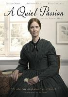 Cover image for A quiet passion [videorecording DVD]