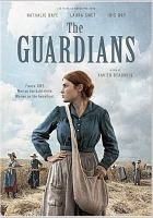 Cover image for The Guardians [videorecording DVD]