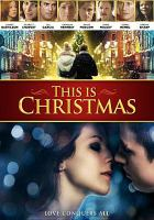 Cover image for This is Christmas [videorecording DVD]