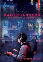 Imagen de portada para Gamechangers [videorecording DVD] : dreams of BlizzCon
