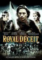 Imagen de portada para Royal deceit [videorecording DVD]