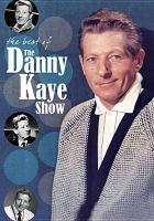 Cover image for The best of the Danny Kaye show [videorecording DVD]