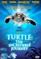 Imagen de portada para Turtle the incredible journey