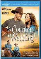 Cover image for A country wedding [videorecording DVD]