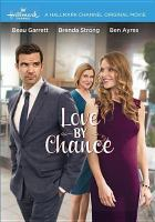 Cover image for Love by chance [videorecording DVD]