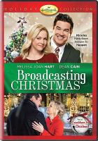 Cover image for Broadcasting Christmas [videorecording DVD]