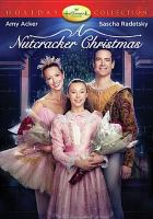 Cover image for A nutcracker Christmas [videorecording DVD]