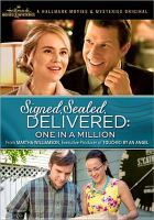 Cover image for Signed, sealed, delivered : One in a million [videorecording DVD]