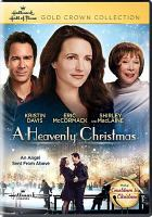 Cover image for A heavenly Christmas [videorecording DVD]