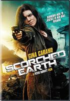 Cover image for Scorched earth [videorecording DVD]