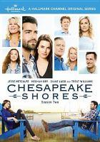 Imagen de portada para Chesapeake Shores. Season 2, Complete [videorecording DVD].