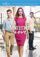 Cover image for Summer love [videorecording DVD]