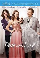 Cover image for Date with love [videorecording DVD]
