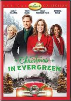 Cover image for Christmas in Evergreen [videorecording DVD]