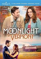 Cover image for Moonlight in Vermont [videorecording DVD]
