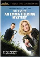 Cover image for Site unseen [videorecording DVD] : An Emma Fielding mystery
