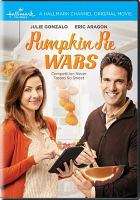 Cover image for Pumpkin pie wars [videorecording DVD]