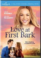 Cover image for Love at first bark [videorecording DVD]
