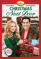 Cover image for Christmas next door [videorecording DVD]