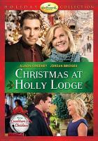 Cover image for Christmas at Holly Lodge [videorecording DVD]