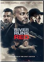 Cover image for River runs red [videorecording DVD]