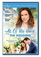 Imagen de portada para All of my heart. The wedding [videorecording DVD]
