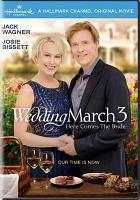 Cover image for Wedding march 3 [videorecording DVD] : Here comes the bride