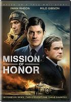 Imagen de portada para Mission of honor [videorecording DVD]