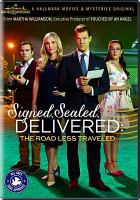 Cover image for Signed, sealed, delivered [videorecording DVD] : The road less traveled