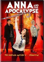 Cover image for Anna and the Apocalypse [videorecording DVD]