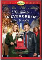 Cover image for Christmas in Evergreen [videorecording DVD] : letters to Santa
